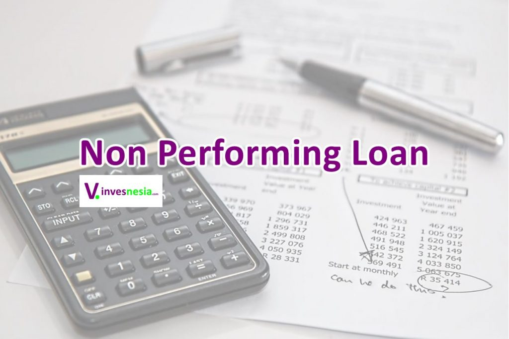 Non Performing Loan atau NPL
