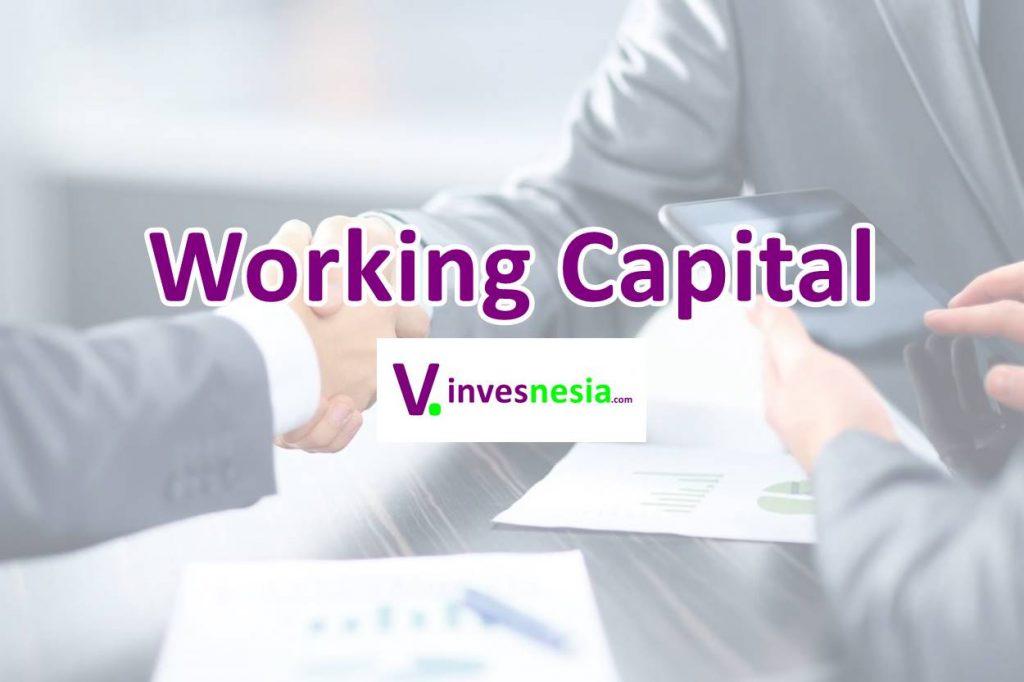 memahami modal kerja atau working capital